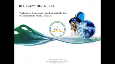 BLUE-AZZURRU-BLEU Aurelia Lernmodul für Kunst und Chemie