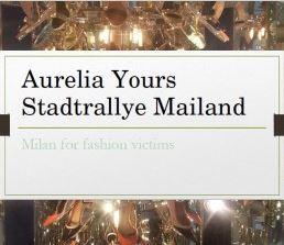 Aurelia Yours Stadtrallye Mailano - Programm Klassenfahrt Mailand