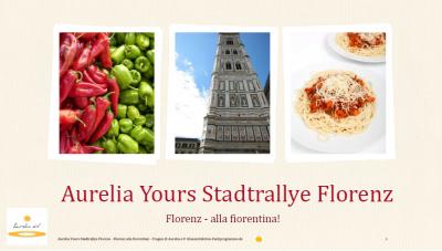 Aurelia Yours Stadtrallye Florenz