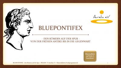 BLUEPONTIFEX das Römer - Lernmodul von Aurelia e.V.