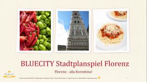 BLUECITY Stadtrallye Florenz - Italien