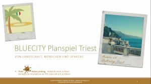 BLUECITY Stadtrallye Triest - Italien